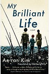 My Brilliant Life Kindle Edition