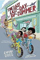 The Last Last-Day-of-Summer: A Legendary Alston Boys Adventure Kindle Edition