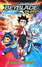 Quizzes Fun Facts Beyblade Trivia Book: The Questions In 6 Categories Beyblade (Unofficial Book)