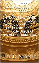 The MYSTERY of Philippine Drugs War adopting ungodly rules of CHINA/RUSSIA/ARABS Nations' Leaderships is part of the ANTI-CHRIST Prediction unveiled by ... NAZARETH (Book 168) (