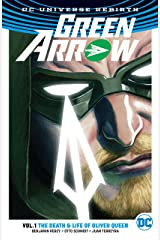 Green Arrow (2016-2019) Vol. 1: The Death and Life of Oliver Queen Kindle Edition