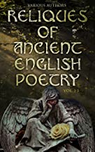 Reliques of Ancient English Poetry (Vol. 1-3): Collection of Old Heroic Ballads, Songs, and Other Pieces of Early Poetry