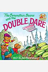 The Berenstain Bears and the Double Dare (First Time Books(R)) Kindle Edition