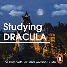 Studying Dracula: The Complete Text and Revision Guide