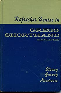 Refresher Course in Gregg Shorthand Simplified