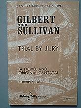 Trail by Jury, (A Novel and Original Cantata), Dramatic Cantata in one Act, Gilbert & Sullivan