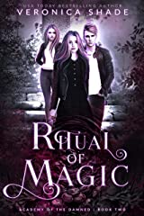 Ritual of Magic: A Slow Burn Paranormal Witch Romance (Academy of the Damned Book 2) Kindle Edition