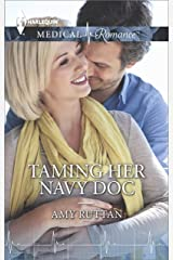 Taming Her Navy Doc Kindle Edition