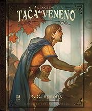 O príncipe e a taça de veneno (Portuguese Edition)