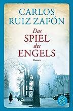 Das Spiel des Engels: Roman (Fischer Taschenbibliothek) (German Edition)