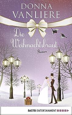 Die Weihnachtsbraut (German Edition)