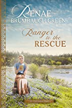 Ranger to the Rescue (The Texas Ranger Book 2)