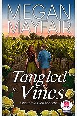 Tangled Vines (The Tangled Vines Saga Book 1) Kindle Edition
