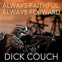 Always Faithful, Always Forward: The Forging of a Special Operations Marine