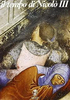 Il tempo di Nicolò III: Gli affreschi del Castello di Vignola e la pittura tardogotica nei domini estensi (Italian Edition)