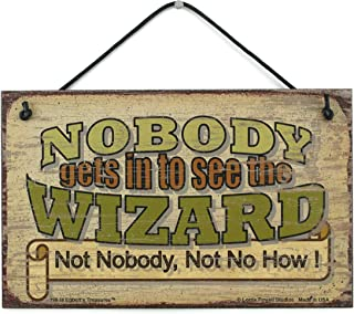 Egbert's Treasures 5×8 Vintage Style Sign Saying, Nobody gets in to See The..
