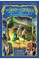 The Land of Stories: Beyond the Kingdoms Kindle Edition