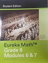 Eureka Math, Grade 8, Modules 6 and 7, Student Edition, 9781632553225, 1632553228, 2015