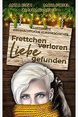 Frettchen verloren - Liebe gefunden: Illustrierte weihnachtliche Kurzgeschichte (German Edition) Format Kindle