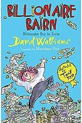 Billionaire Bairn: Billionaire Boy in Scots Kindle Edition