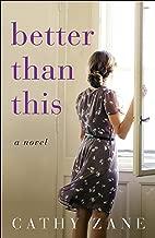 Better Than This: A Novel