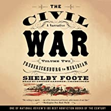 The Civil War: A Narrative, Vol. 2: Fredericksburg to Meridian