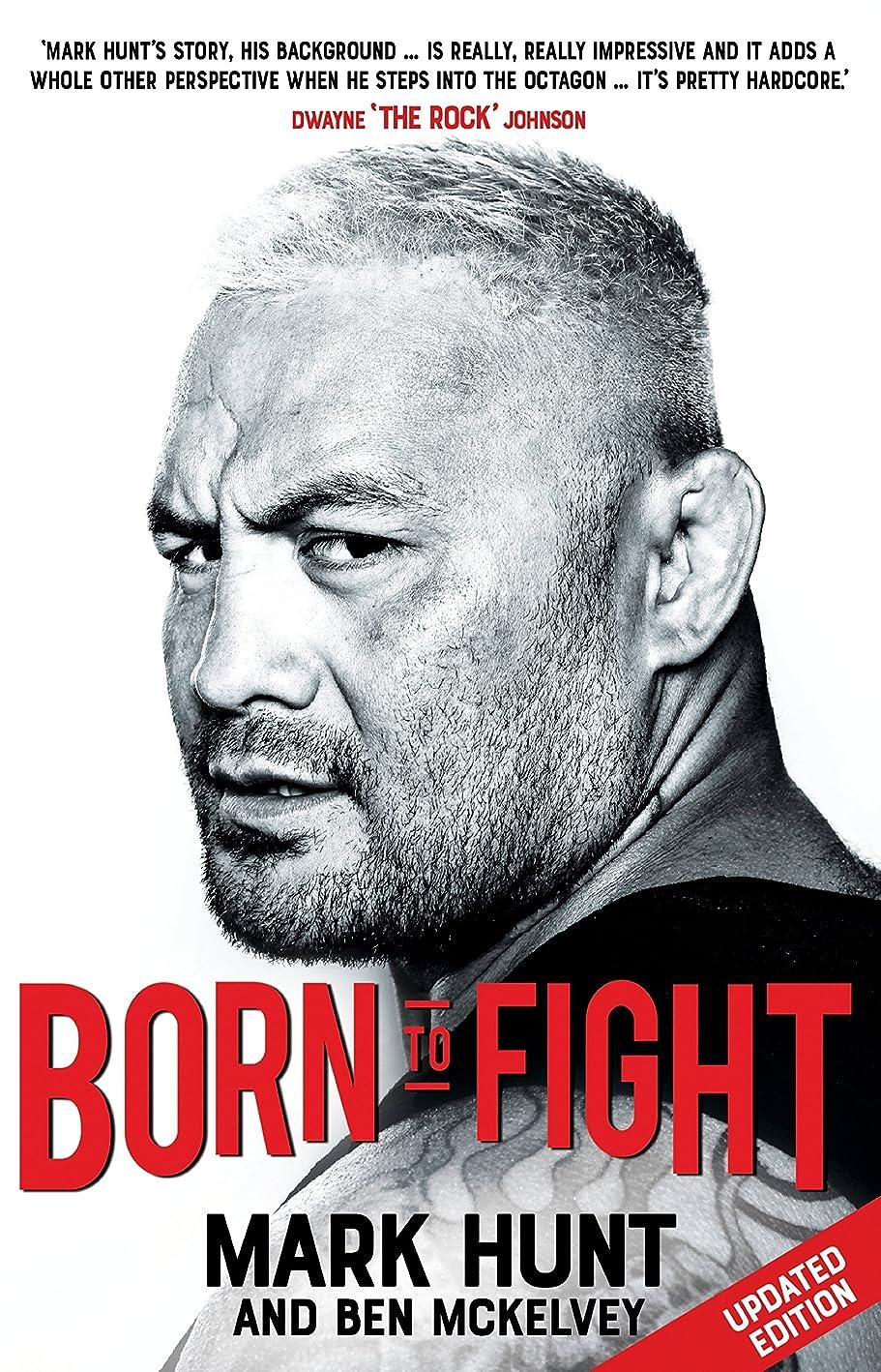 過度に好きである祭りBorn To Fight (English Edition)