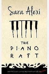 The Piano Raft Kindle Edition