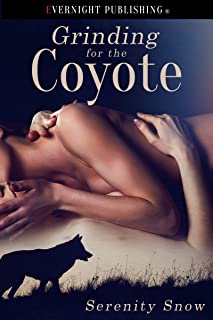 Grinding for the Coyote (Coyote Bound Book 1)