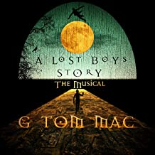 A Lost Boys Story: The Musical (Original Score)