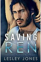 Saving Ren: Saviour Series Book One Kindle Edition