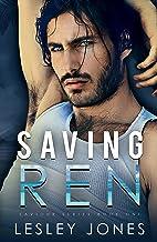 Saving Ren: Saviour Series Book One