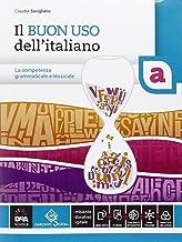 Scaricare Libri Il buon uso dell'italiano. Vol. A-B. Per le Scuole superiori. Con e-book. Con espansione online PDF