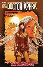 Star Wars: Doctor Aphra Vol. 6: Unspeakable Rebel Superweapon (Star Wars: Doctor Aphra (2016-2019))