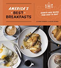 America's Best Breakfasts: Favorite Local Recipes from Coast to Coast: A Cookbook