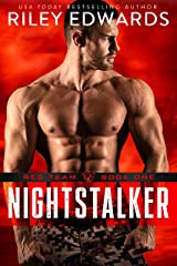 Nightstalker - A second chance military romance thriller: Red Team (English Edition) Format Kindle