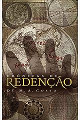 Crônicas de Redenção: Contos da Saga iniciada em Redenção Legionella (Portuguese Edition) Kindle Edition