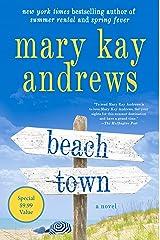 Beach Town: A Novel Kindle Edition