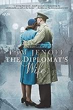 The Diplomat's Wife (The Kommandant's Girl Book 2)