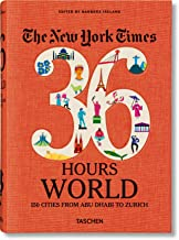NYT. 36 Hours. World. 150 Cities from Abu Dhabi to Zurich PDF
