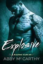 Explosive (The Bleeding Scars MC Book 2) (English Edition)