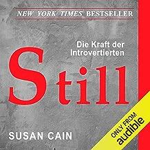 Still (German Edition): Die Bedeutung von Introvertierten in einer lauten Welt [The Power of Introverts in a World That Can't Stop Talking]