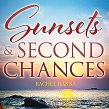Sunsets & Second Chances: South Carolina Sunsets, Book 2