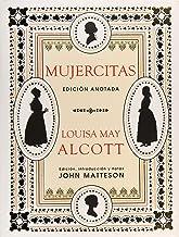 Mujercitas: Edición anotada (Grandes libros) (Spanish Edition)