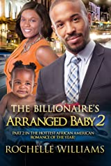 The Billionaire's Arranged Baby 2: An African American Pregnancy Romance For Adults (Eva And Andrew) Kindle Edition