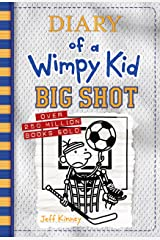 Big Shot (Diary of a Wimpy Kid Book 16) Kindle Edition