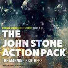 The John Stone Action Pack: Books 1-3: Military Action Thriller Series (The John Stone Collected Trilogy, Book 1)