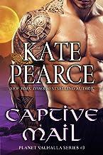 Captive Mail (Planet Valhalla Book 3)