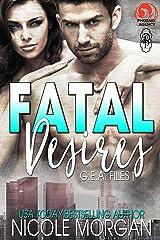 Fatal Desires (The Phoenix Agency Universe Book 11) Kindle Edition
