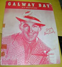 "526 "" GALWAY BAY by Dr. Arthur Colahan. Sincerely Bing Crosby 1947"